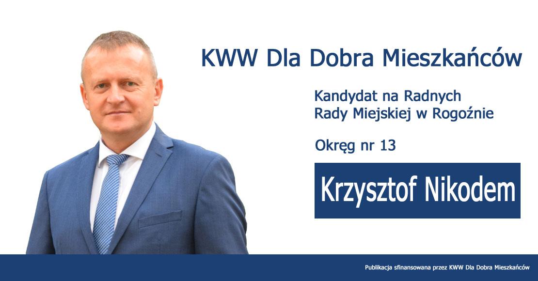 Krzysztof Nikodem - KWW Dla Dobra Mieszkańców