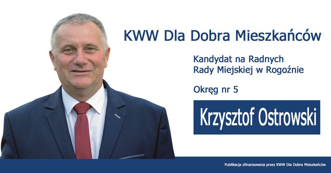 Krzysztof Ostrowski - KWW Dla Dobra Mieszkańców