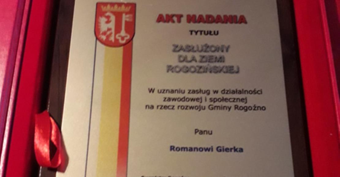Roman Gierka Zasłużonym dla Ziemi Rogozińskiej