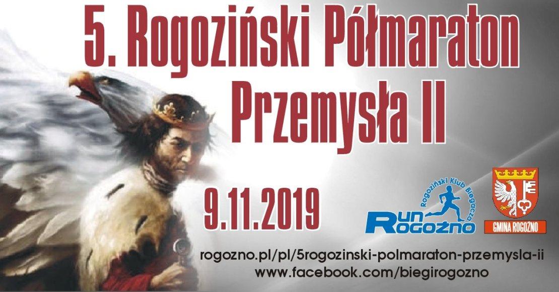 Już za miesiąc V edycja Rogozińskiego Półmaratonu Przemysła ll