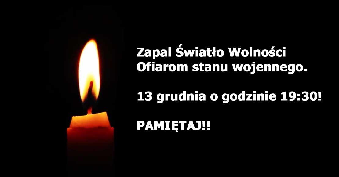 13 grudnia zapalmy Światło Wolności