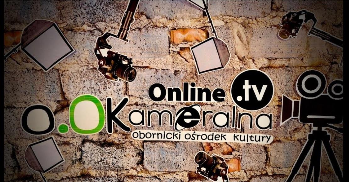 Kameralna TV zaprasza o 19:00